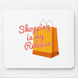 Shopping Is My Release Mousepads