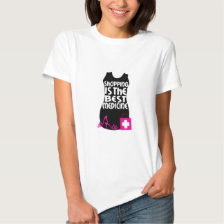 Shopping Is The Best Medicine T Shirts