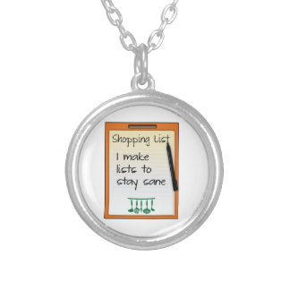 Shopping List I make lists to stay sane Personalized Necklace