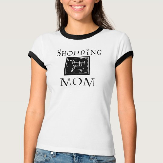 Shopping Mom T-Shirt