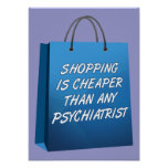 Shopping Therapy Funny Poster Sign