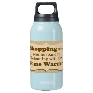 """""""Shopping with your husband......."""" Insulated Water Bottle"""