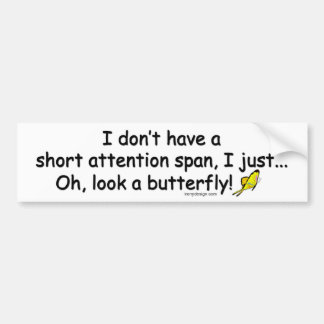Short Attention Span Butterfly Bumper Sticker