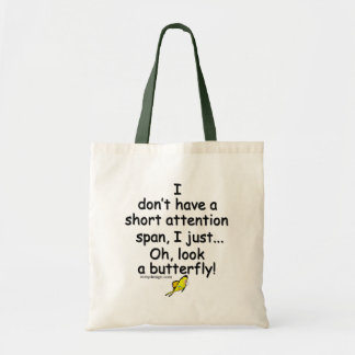 Short Attention Span Butterfly Tote Bag