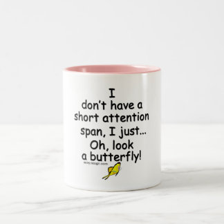 Short Attention Span Butterfly Two-Tone Coffee Mug