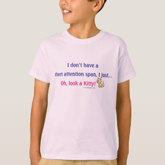 Short Attention Span Kitty Humor T-Shirt