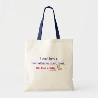 Short Attention Span Kitty Humor Tote Bag