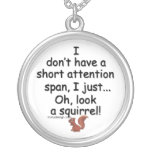 Short Attention Span Squirrel Necklace