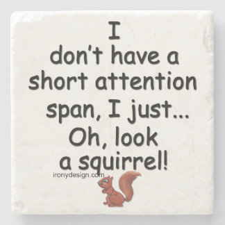 Short Attention Span Squirrel Stone Coaster