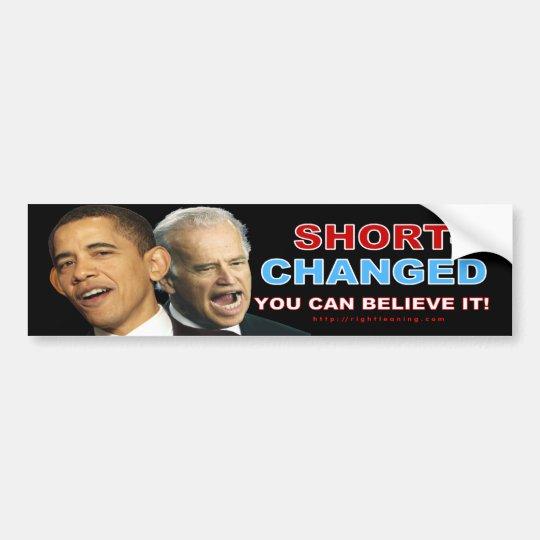 Short-Changed Bumper Sticker
