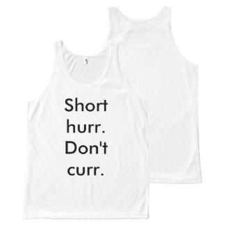 Short hurr, don't curr tank