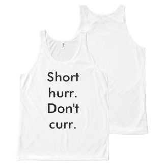 Short hurr, don't curr tank All-Over print tank top