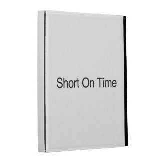 Short On Time iPad Case