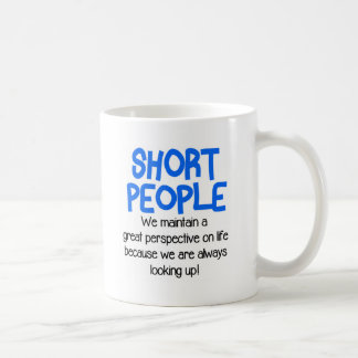 Short People Funny Coffee Mug