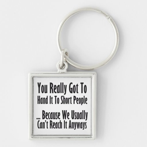 Short People Quote Keychain