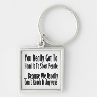 Short People Quote Silver-Colored Square Keychain