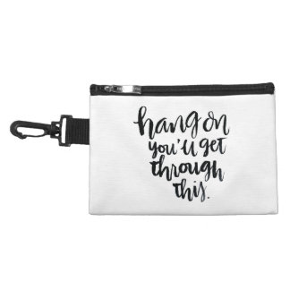 Short Quotes: Hang On, You'll Get Through This Accessory Bag