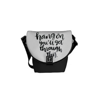 Short Quotes: Hang On, You'll Get Through This Messenger Bag