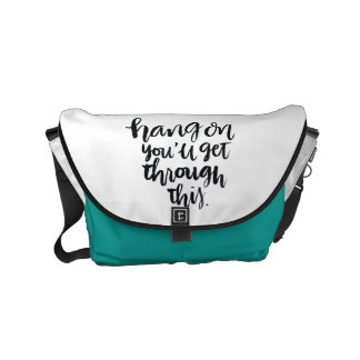 Short Quotes: Hang On, You'll Get Through This Small Messenger Bag