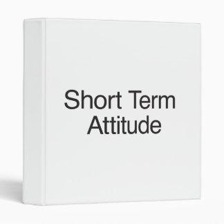 Short Term Attitude 3 Ring Binder
