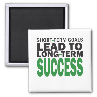 Short-term Goals lead to Long-Term Success/Green 2 Inch Square Magnet