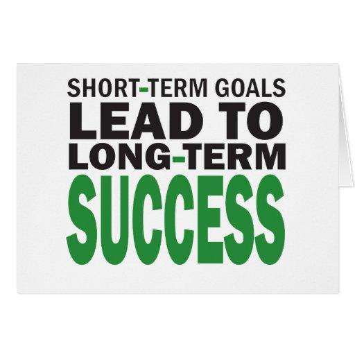 Short-term Goals lead to Long-Term Success/Green Greeting Card