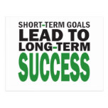 Short-term Goals lead to Long-Term Success/Green Postcard