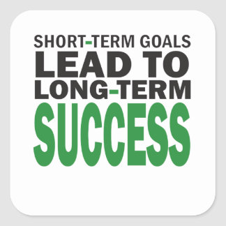 Short-term Goals lead to Long-Term Success/Green Square Sticker