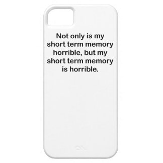Short Term Memory iPhone 5 Cases