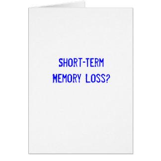 Short-TermMemory Loss? Card