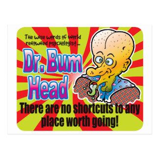 Shortcuts, Dr Bum Head Postcard