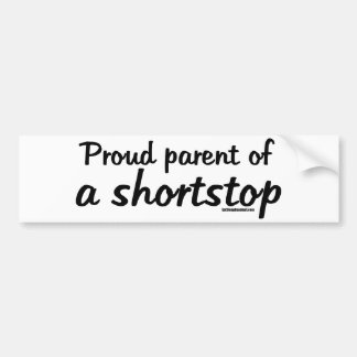 Shortstop Proud Parents Car Bumper Sticker