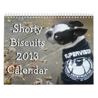 Shorty Biscuits 2013 Calendar
