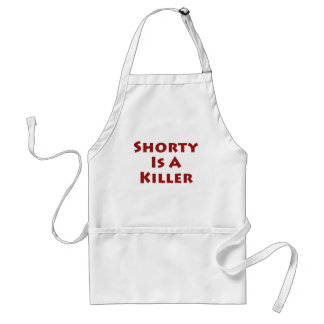 Shorty Is A Killer! Adult Apron