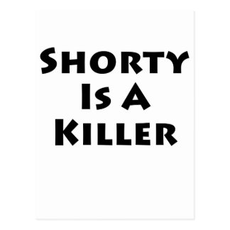 Shorty Is A Killer! Postcard