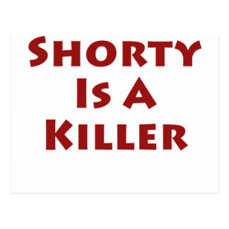 Shorty Is A Killer! Postcard