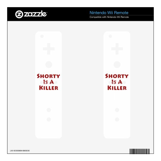 Shorty Is A Killer! Wii Remote Decals