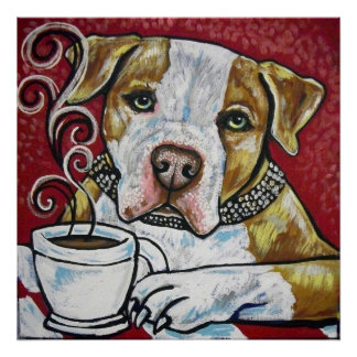 Shorty Rossi's pitbull HERCULES drinking coffee Poster