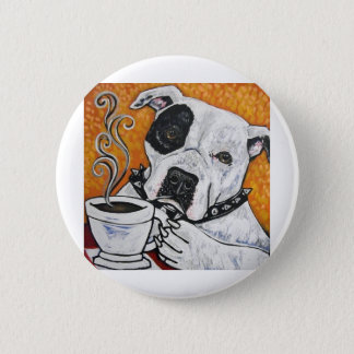 Shorty Rossi's pitbull MUSSOLINI drinking coffee Button