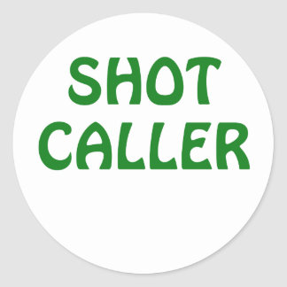 Shot Caller Classic Round Sticker