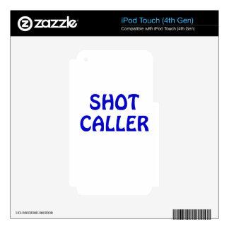 Shot Caller iPod Touch 4G Decal