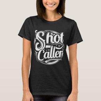 Shot Caller Tshirt