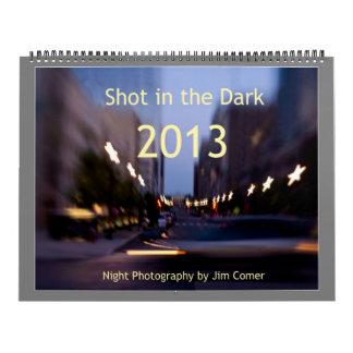Shot in the Dark Calendar
