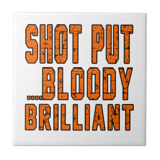 Shot Put Bloody Brilliant Small Square Tile