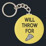 "Shot Put Discus Javelin Hammer Thrower Shirt Keychain<br><div class=""desc"">Will throw for pizza! Throw Happy creates a variety of designs for track and field athletes,  mostly focusing on the throwing events. Check out www.throwhappy.com for more merchandise!</div>"
