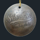 "shot put implement ceramic ornament<br><div class=""desc"">shot put implement</div>"