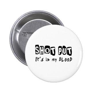 Shot Put It's in my blood 2 Inch Round Button