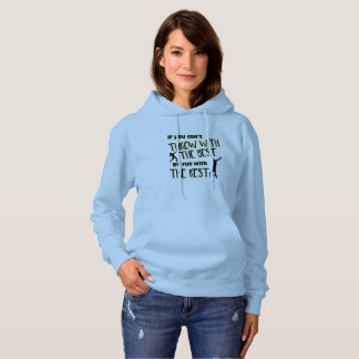 Shot Put Throw With The Best- Women's Hoodie