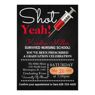 Shot Yeah Nursing School Graduation Invitation – Nursing School Graduation Invitations