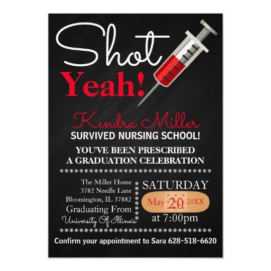 Shot Yeah Nursing School Graduation Invitation Zazzlecom